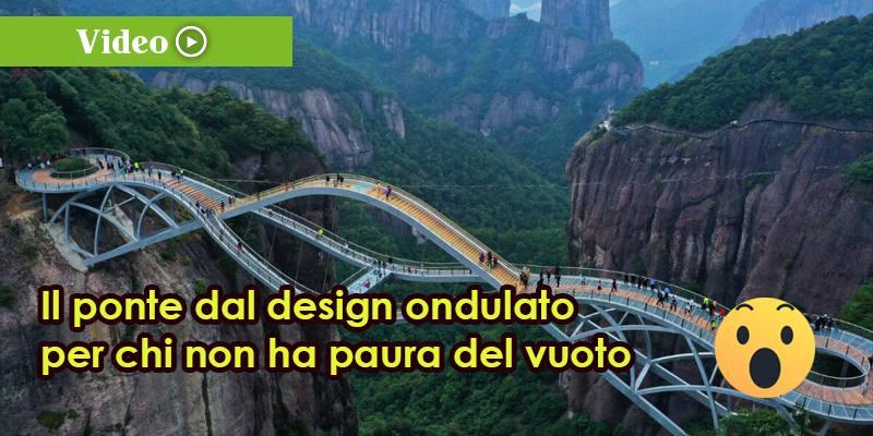 Il ponte dal design ondulato per chi non ha paura del vuoto