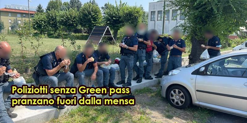 Poliziotti senza Green pass pranzano fuori dalla mensa