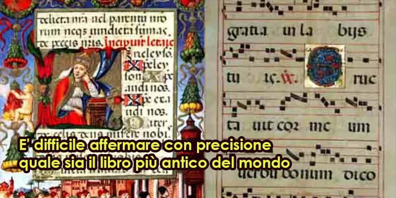 Qual è il libro più antico del mondo?
