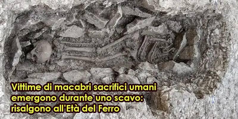 Vittime di macabri sacrifici umani emergono durante uno scavo