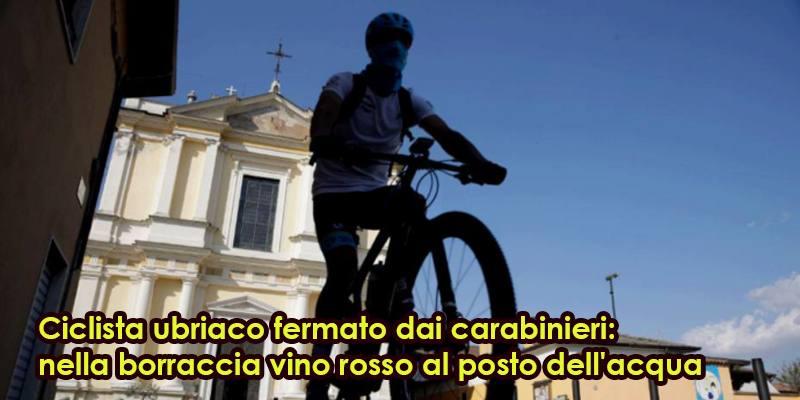 Ciclista ubriaco fermato dai carabinieri