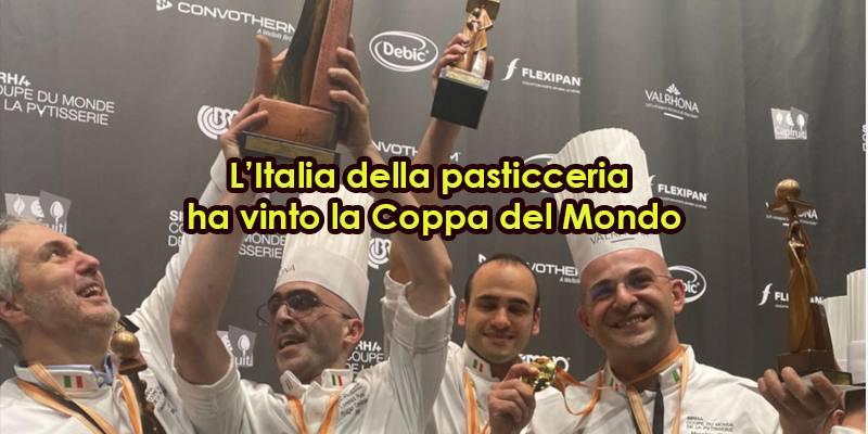 L'Italia è campione del mondo di pasticceria